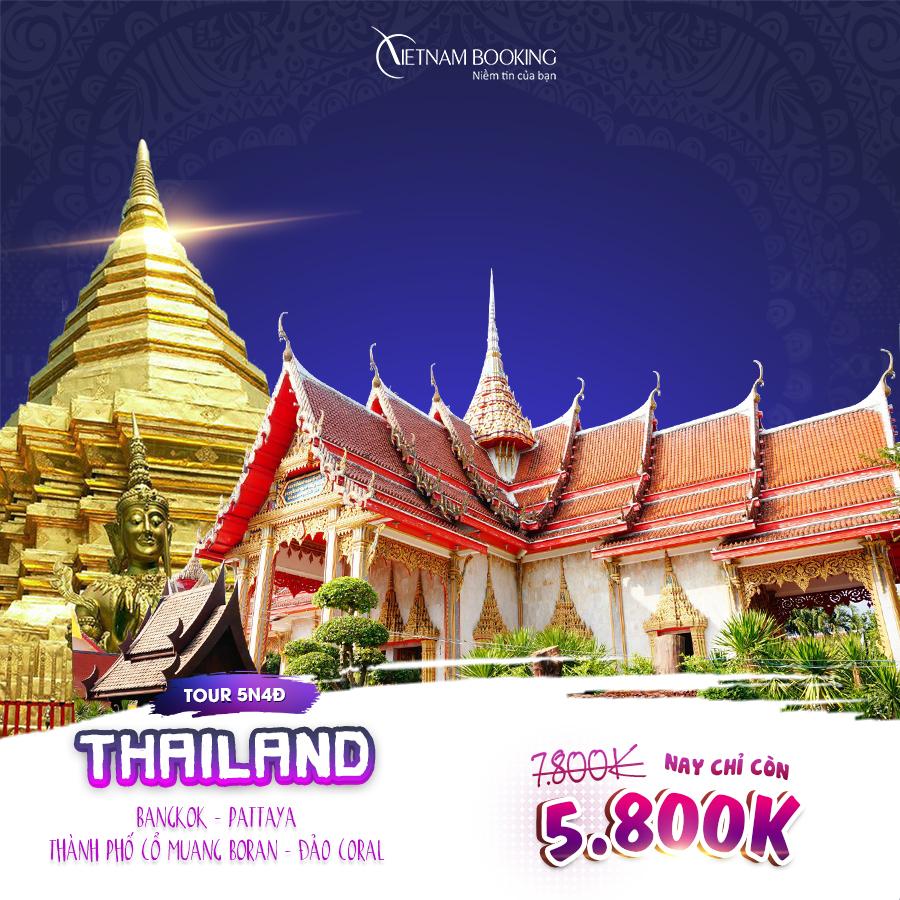 Bangkok - Pattaya 5N4Đ (Tour Bangkok – Pattaya – Thành phố cổ Muang Boran – Đảo Coral 5N4Đ) giá chỉ 5,800,000đ