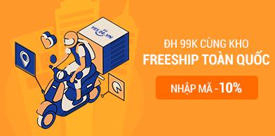 Freeship toàn quốc từ 99K